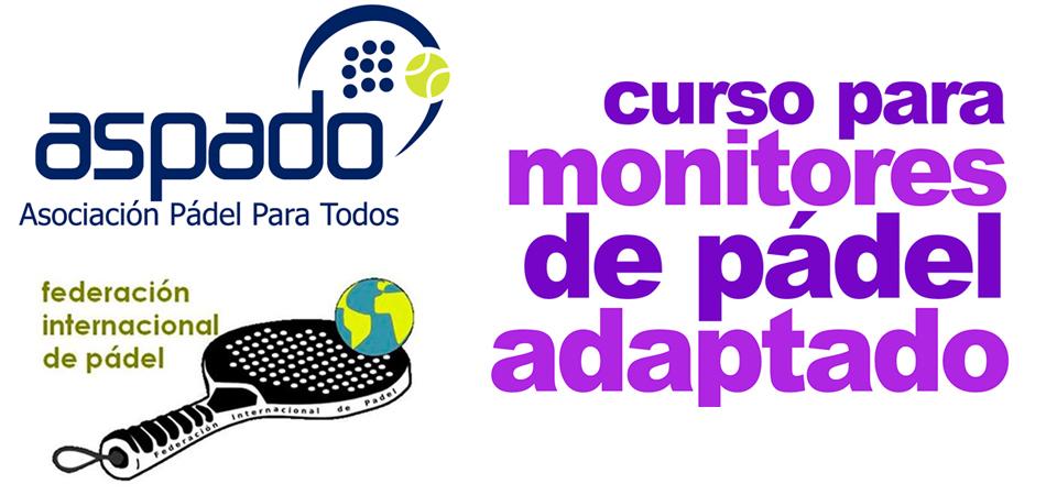FIP reconoce el título de monitor de pádel adaptado de ASPADO